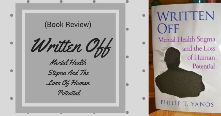 Book Review – Written Off By Phillip T. Yanos